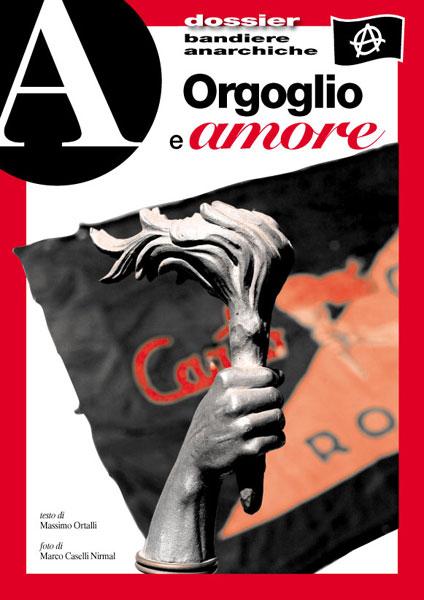 dossier Bandiere anarchiche. Orgoglio e amore