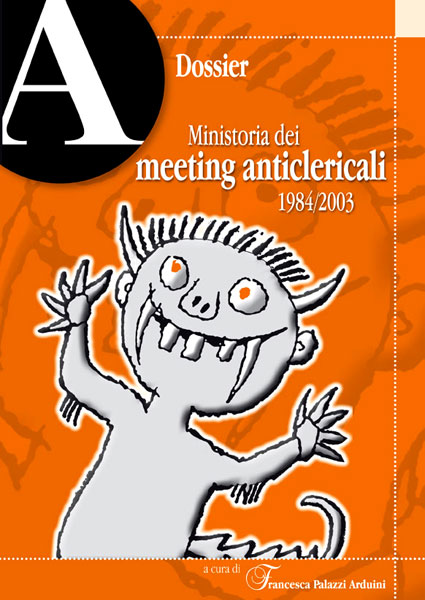 dossier Ministoria dei meeting anticlericali